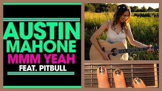 "❤ ""Mmm Yeah"" - Austin Mahone feat. Pitbull Guitar Lesson 