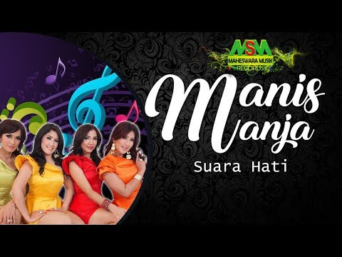 Suara Hati by Manis Manja Group