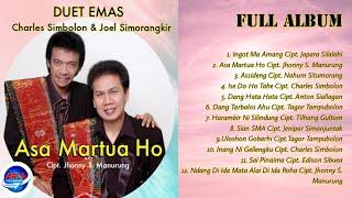Full Album - Charles Simbolon feat Joel Simorangkir - Asa Martua Ho -Lagu Batak Terpopuler