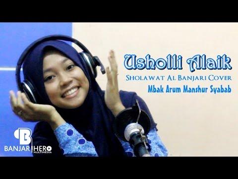Usholli Alaik - Arum Manshur Syabab