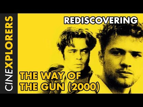 Rediscovering: The Way Of The Gun (2000)