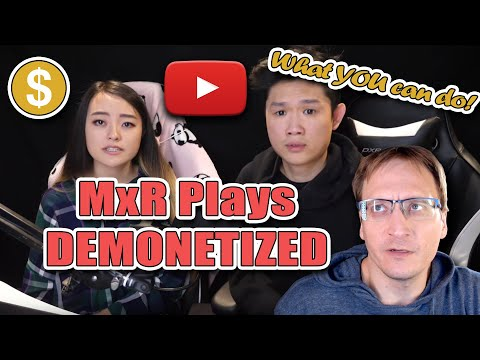 @MxR Plays gets Demonetized; What YOU Can Do About It