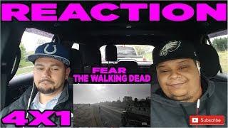 FEAR THE WALKING DEAD 4X1 REACTION