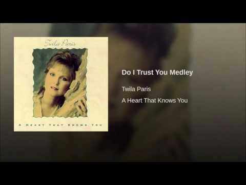 102 TWILA PARIS Do I Trust You Medley