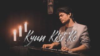 Kyun Kisi Ko | Tere Naam | Salman Khan | Unplugged cover | #RJOY | Himesh Reshammiya
