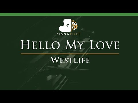 Westlife - Hello My Love - LOWER Key (Piano Karaoke / Sing Along)