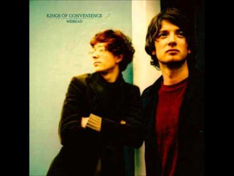 Kings Of Convenience - Gold for the Price of Silver