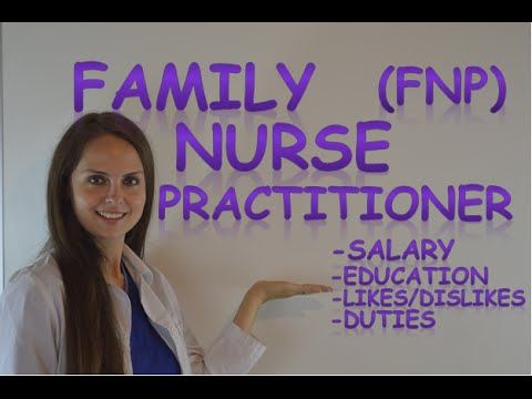 Family Nurse Practitioner Fnp Salary Np Job Duties Education Requirements Youtube