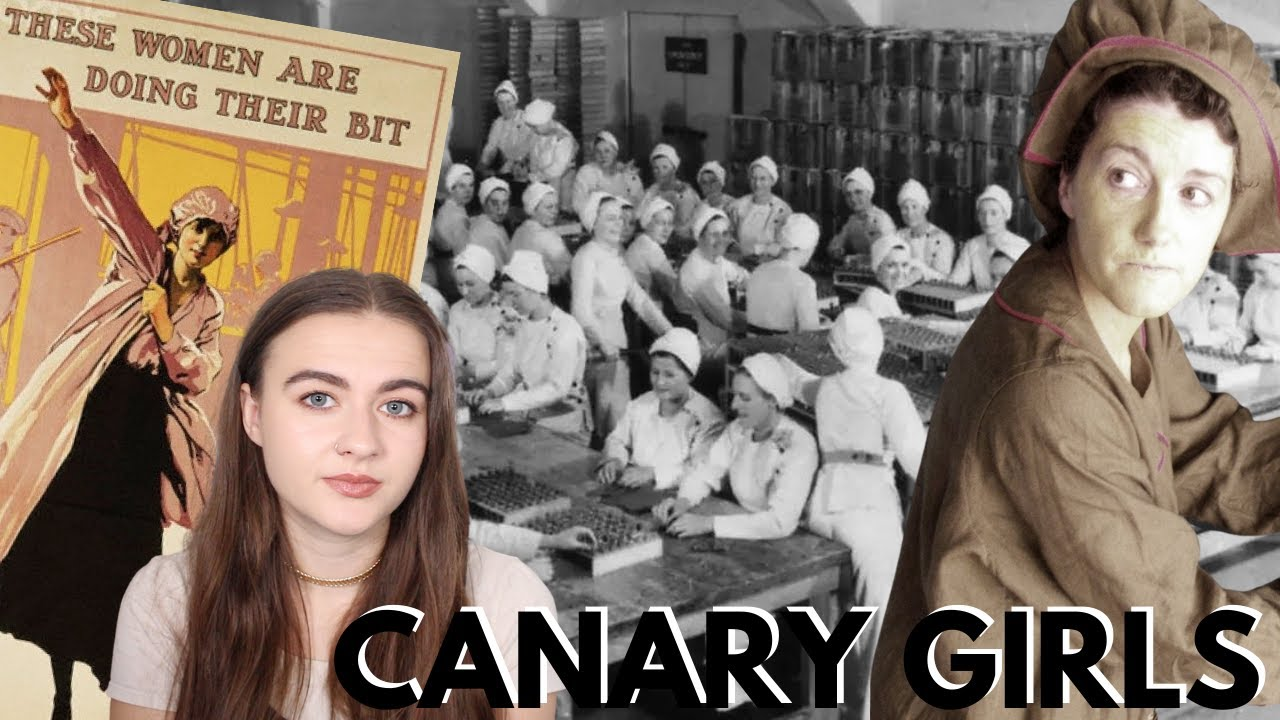 THE CANARY GIRLS: THE WOMEN WHO TURNED YELLOW   A HISTORY SERIES