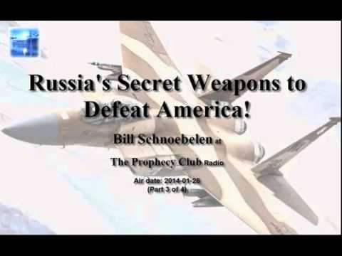 Russia&39;s Secret Weapons to Defeat America – Bill Schnoebelen at at The Prophecy Club Ra