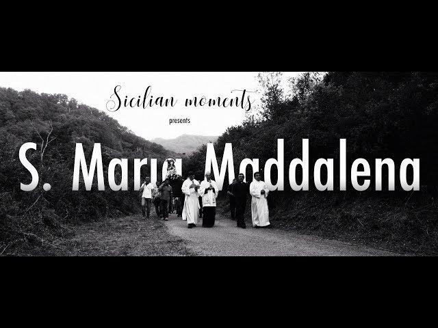 S. MARIA MADDALENA_Sicilian moments