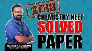 NEET 2018 Chemistry Solved Paper By Saurav Sir | Paper Analysis | Vedantu NEET Preparation 2019