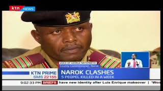 Narok County Commissioner Natembeya addressing deadly violence in Mau Forest area