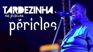 Baixar Péricles no Tardezinha na Piscina - 17/06/2017