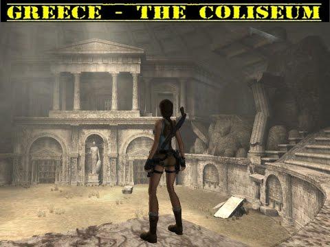 Tomb Raider Anniversary Greece 2 The Coliseum