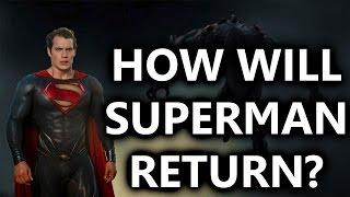 Batman v  superman: how will superman return?
