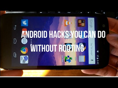 Cool Android Hacks You Can Do Without Rooting! 2015