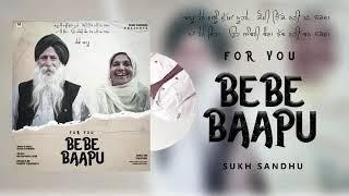 bebe baapu //new punjabi song //djpunjab
