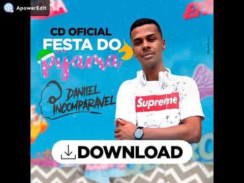 CD Festa Do Pijama - Funk - DJ Daniel Incomparável - Águas Lindas-GO