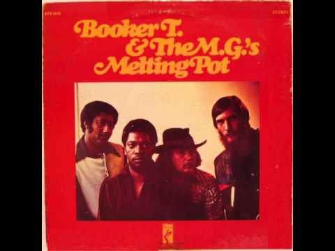 Booker T.  & The Mg's  1971 Melting Pot ec2 - Full Abum