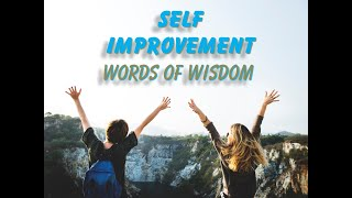 Self Improvement Words of Wisdom