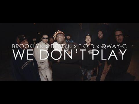 Brooklyn, Destyn, T.O.D, Qway-C - We Don't Play (Official Video) YSMG