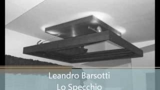 Leandro Barsotti - Lo Specchio