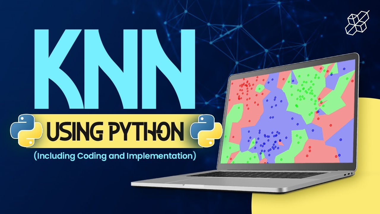 KNN Explained for Beginners   Classifiers   Regression   Learn Machine Learning