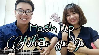 Mashup nhạc 8X 9X phần 1 - Vợ Chồng Tiến Nguyễn ft Phương Dung Socola