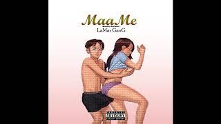 LaMar GanG - MaaMe (Mixed by.. Kay Tune )