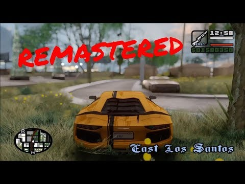 GTA San Andreas REMASTERED Ⓐ 2017 | HD GRAPHIC