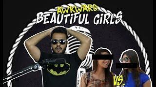 Awkward Beautiful Girls   Public Interview Gone Wrong   ShowOffsDhk