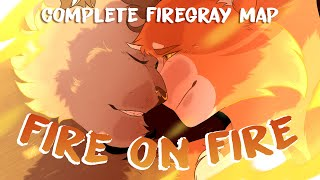 FIRE ON FIRE  COMPLETE FIREGRAY MAP