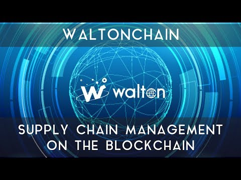WALTONCHAIN | Supply chain management on the blockchain