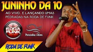 MC Juninho da 10 :: Ao vivo na noite do Baile do Martins na Roda de Funk :: Áudio Disponivel