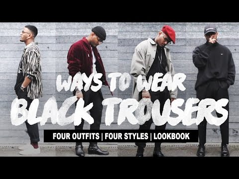 Ways To Wear: Black Trousers