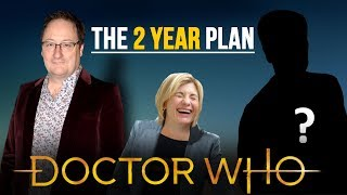 CHIBNALL'S 2 YEAR PLAN? | Doctor Who Series 11 News
