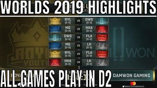 Worlds 2019 Play In Day 2 Highlights ALL GAMES Group C & D