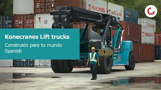 [ES] Konecranes Lift trucks : Construido para tu mundo
