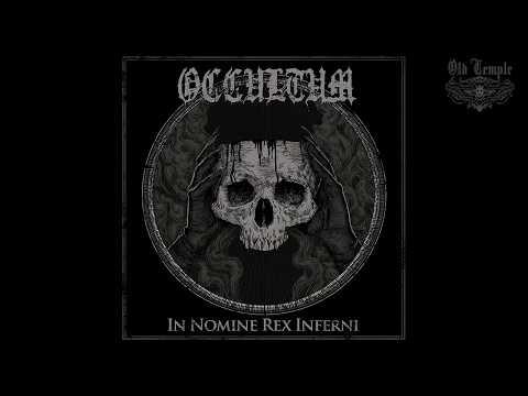 Occultum - In Nomine Rex Inferni (Full Album Premiere)