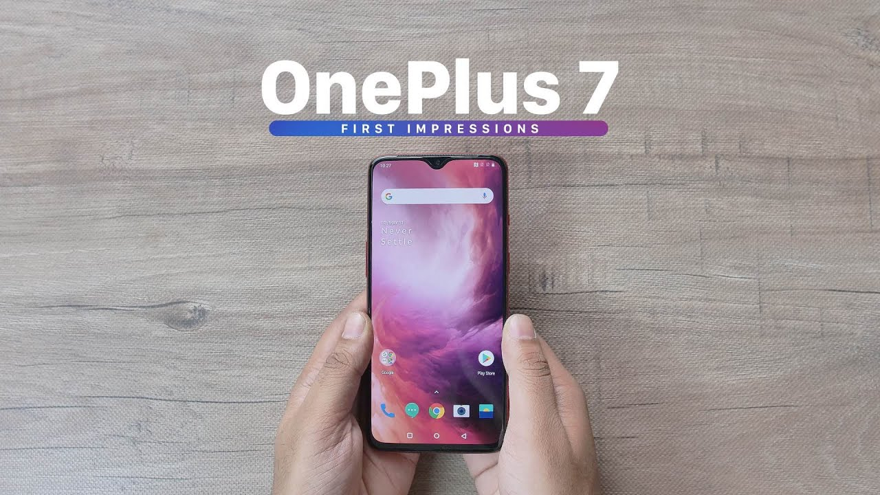 OnePlus 7 First impressions.