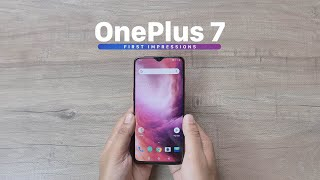OnePlus 7 First impressions: A Much Better Deal!