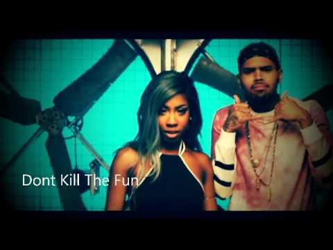 Sevyn Streeter Ft Chris Brown Dont Kill The Fun