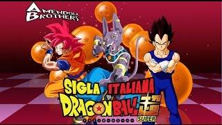 Dragon Ball Super - Sigla Italiana