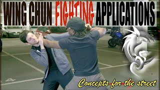 Central Wing Chun FIGHTING APPLICATIONS