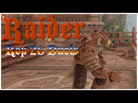 FLAWLESS RUINED BY WALL || For Honor || Rep 26 Raider Duels |