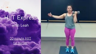 01/15- BE WELL LIVE CLASS KFIT HIIT EXPRESS: With Leah 30 Min