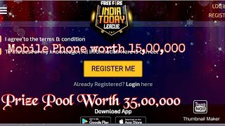 Free Fire India Today League Tournament | Prize Pool 35,00,000 | Mobile Phones worth 15,00,000