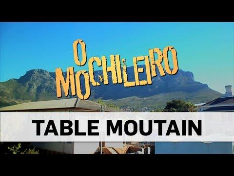O Mochileiro: Table Mountain (Episódio 1) - TV Gazeta