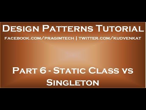 Static Class vs Singleton